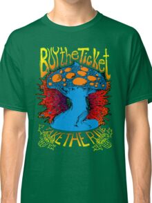 """""""Buy the ticket take the ride"""" Hunter S. Thompson quote original drawing Classic T-Shirt"""