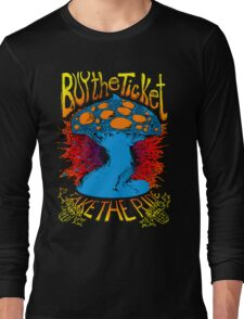 """Buy the ticket take the ride"" Hunter S. Thompson quote original drawing Long Sleeve T-Shirt"