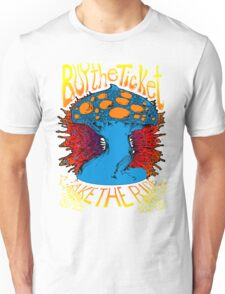 """""""Buy the ticket take the ride"""" Hunter S. Thompson quote original drawing Unisex T-Shirt"""