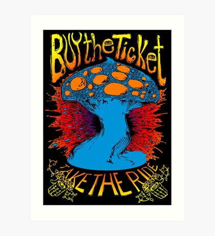 """""""Buy the ticket take the ride"""" Hunter S. Thompson quote original drawing Art Print"""
