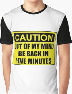 Caution Out Of Mind Graphic T-Shirt