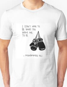 Muhammad Ali Quote on Being Yourself Unisex T-Shirt