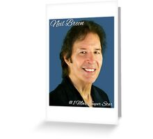 The Neil Breenmeister Greeting Card