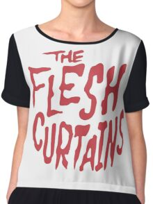 The Flesh Curtains Chiffon Top