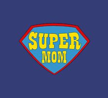 SUPER MOM! Unisex T-Shirt