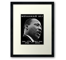 Rest in piece--MUHAMAD ALI (G.O.A.T.) GOD BLESS Framed Print
