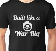 Built Like a War Rig (White) Unisex T-Shirt