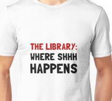 Library Shhh Happens Unisex T-Shirt