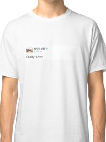 Really Army Classic T-Shirt