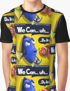 We Can... uh... Do It! Graphic T-Shirt