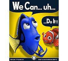 We Can... uh... Do It! Photographic Print