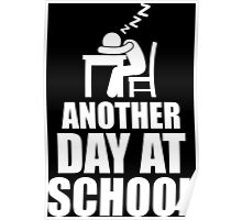 Another Day At School Poster