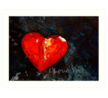 I Just Love You - Red Heart Romantic Art Art Print
