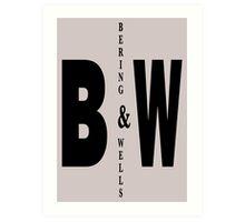 Bering & Wells minimalist text design Art Print
