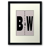 Bering & Wells minimalist text design Framed Print