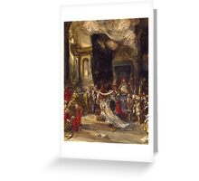 Eugene Isabeyr - A Royal Marriage Scene 1820 - 1886.  Isabeyr , people portrait. Greeting Card