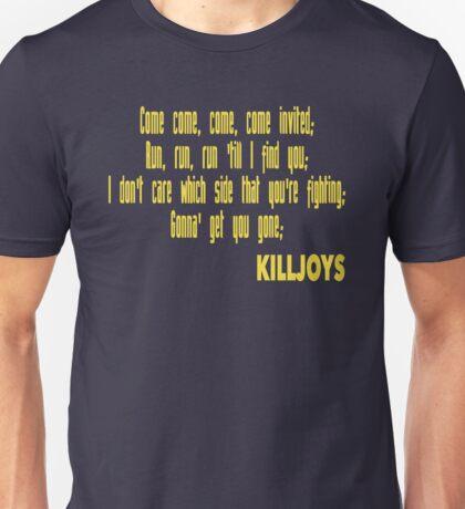 Killjoys theme in yellow writing Unisex T-Shirt