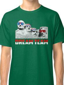 Mount Rushmore Dream Team Classic T-Shirt
