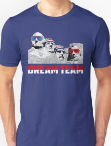 Mount Rushmore Dream Team Unisex T-Shirt