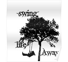 Rise Against Swing Life Away Poster