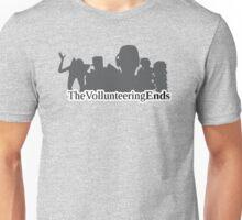 The Vollunteering Ends logo Unisex T-Shirt