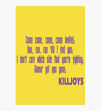 Killjoys theme in purple writing Photographic Print