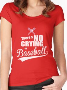 There's No Crying in Baseball Women's Fitted Scoop T-Shirt