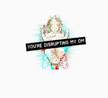 You're disrupting my om Women's Fitted V-Neck T-Shirt