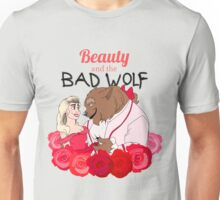 Beauty and the Bad Wolf Unisex T-Shirt