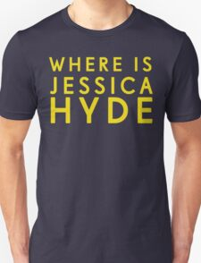 'Where is Jessica Hyde' from Channel 4's Utopia  Unisex T-Shirt