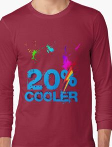 Quotes and quips - 20% cooler Long Sleeve T-Shirt