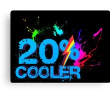 Quotes and quips - 20% cooler Canvas Print