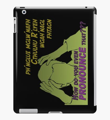 Miscellaneous - how do you even PRONOUNCE that??? iPad Case/Skin