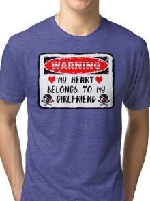 Heart Belongs To Girlfriend Tri-blend T-Shirt