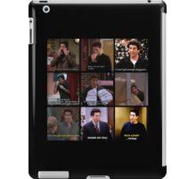 Ross Geller Quotes Collage #2 iPad Case/Skin