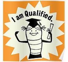I am Qualified Poster