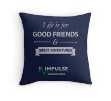 Good Friends & Great Adventures Throw Pillow