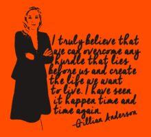 Gillian Anderson, I truly believe... Kids Tee