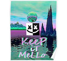 Trippy kEEp iT MeLLo Set Marshmello x Slushii Poster