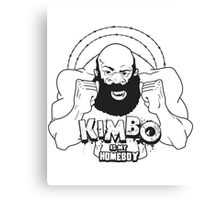 Kimbo Slice is my Homeboy Canvas Print