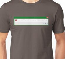For all you ironically depressed folks Unisex T-Shirt