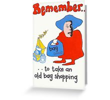 Rules for Old Bags Greeting Card