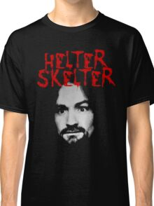 Charles Manson - Helter Skelter Classic T-Shirt