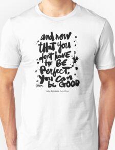Be Good : Light Unisex T-Shirt