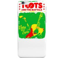 Toots And The Maytals : Light Your Light iPhone Case/Skin