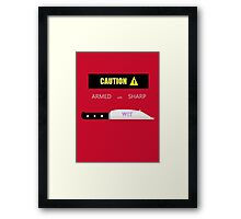 Sharp Wit Framed Print