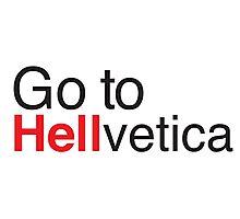 Go to Helvetica Photographic Print
