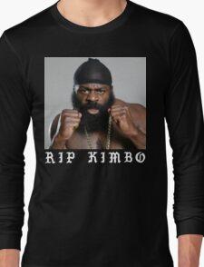 RIP Kimbo Slice Tshirt Long Sleeve T-Shirt