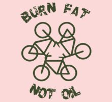 Burn Fat Not Oil - Recycle Baby Tee
