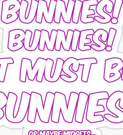 It must be bunnies Sticker